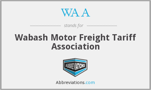 WAA - Wabash Motor Freight Tariff Association