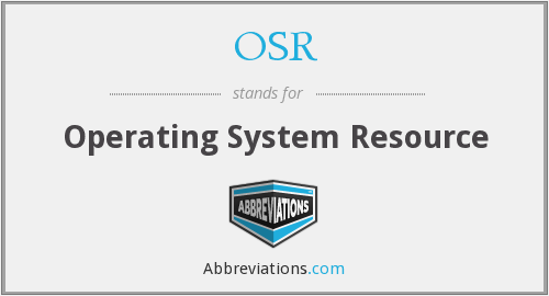 OSR - Operating System Resource