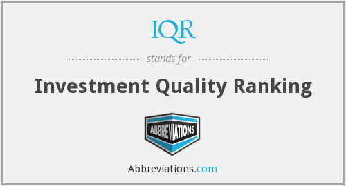 IQR - Investment Quality Ranking