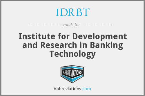 What does IDRBT stand for?