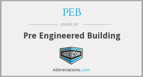 PEB - Pre Engineered Building