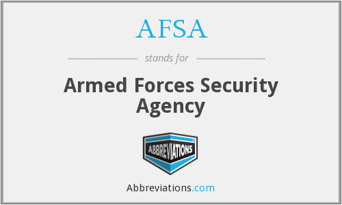 AFSA - Armed Forces Security Agency
