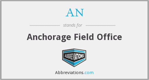 AN - Anchorage Field Office