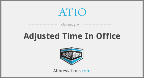 ATIO - Adjusted Time In Office