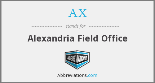 AX - Alexandria Field Office