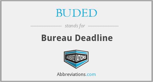 BUDED - Bureau Deadline