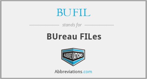 BUFIL - BUreau FILes