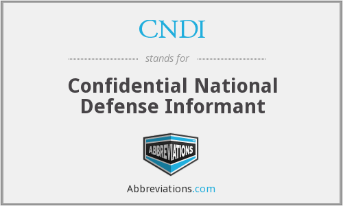 CNDI - Confidential National Defense Informant
