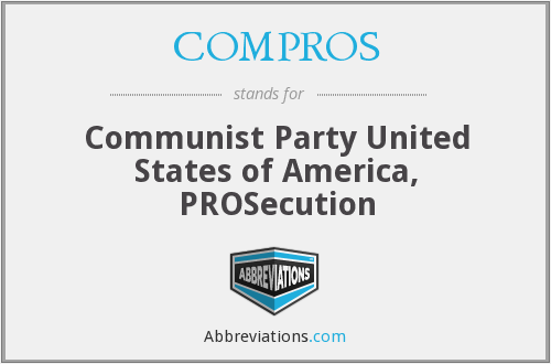 COMPROS - Communist Party United States of America, PROSecution