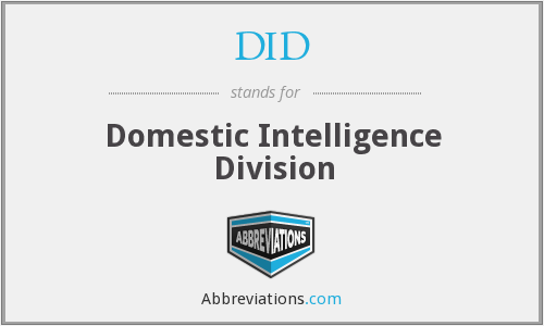 DID - Domestic Intelligence Division