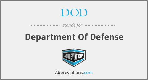 DOD - Department Of Defense