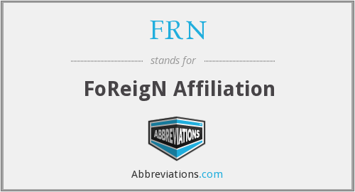 FRN - FoReigN Affiliation