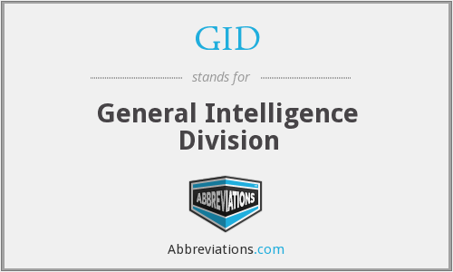 GID - General Intelligence Division