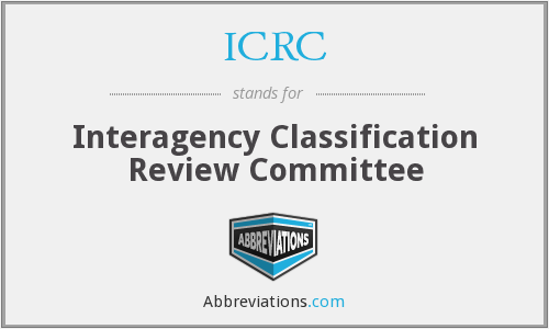 ICRC - Interagency Classification Review Committee