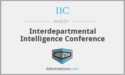 IIC - Interdepartmental Intelligence Conference