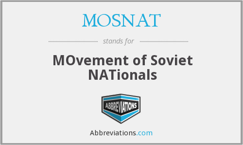 MOSNAT - MOvement of Soviet NATionals