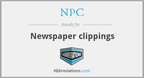 NPC - Newspaper clippings