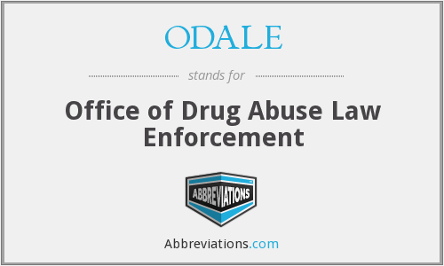 ODALE - Office of Drug Abuse Law Enforcement