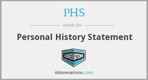 PHS - Personal History Statement
