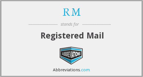 RM - Registered Mail