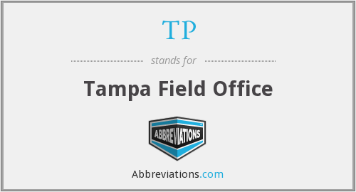 TP - Tampa Field Office