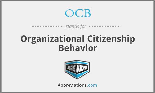 OCB - Organizational Citizenship Behavior