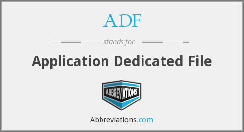ADF - Application Dedicated File