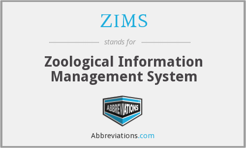 What does ZIMS stand for?