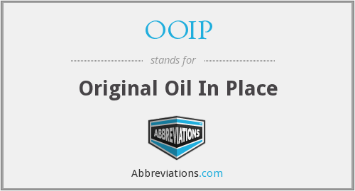 OOIP - Original Oil In Place