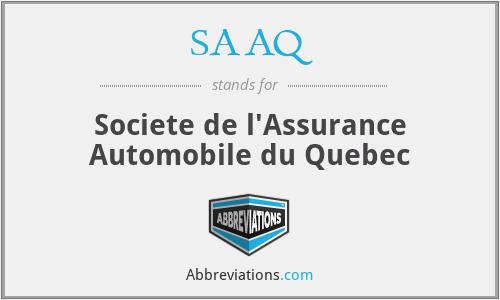 SAAQ - Societe de l'Assurance Automobile du Quebec