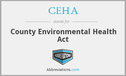 CEHA - County Environmental Health Act