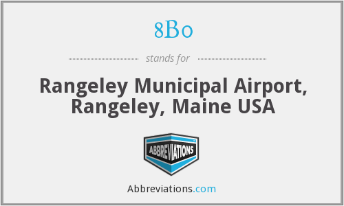 8B0 - Rangeley Municipal Airport, Rangeley, Maine USA