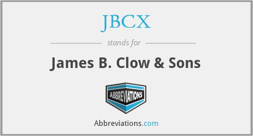 JBCX - James B. Clow & Sons