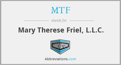 MTF - Mary Therese Friel, L.L.C.