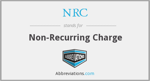 NRC - Non-Recurring Charge