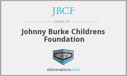 JBCF - Johnny Burke Childrens Foundation