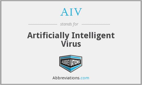AIV - Artificially Intelligent Virus