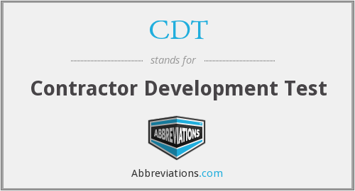 CDT - Contractor Development Test