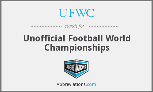 UFWC - Unofficial Football World Championships