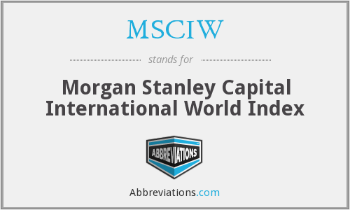 MSCIW - Morgan Stanley Capital International World Index