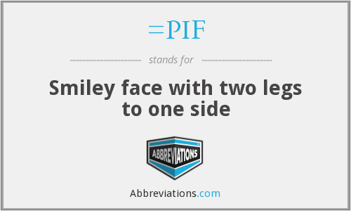 =PIF - Smiley face with two legs to one side