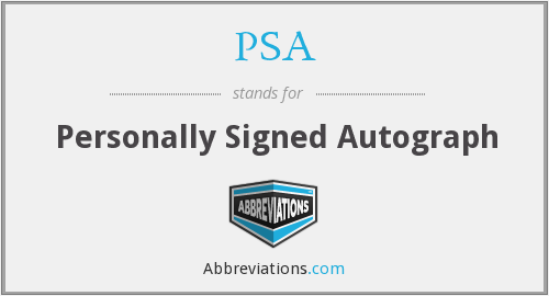 PSA - Personally Signed Autograph