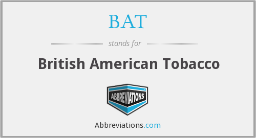 BAT - British American Tobacco