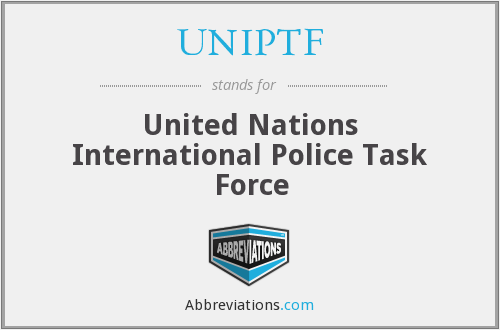 What does UNIPTF stand for?