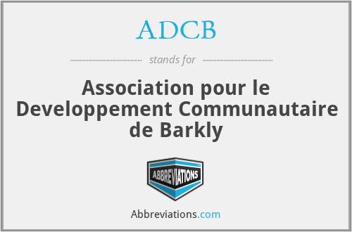 ADCB - Association pour le Developpement Communautaire de Barkly