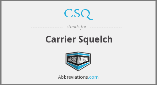 CSQ - Carrier Squelch