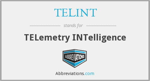 What does TELINT stand for?