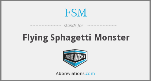 FSM - Flying Sphagetti Monster