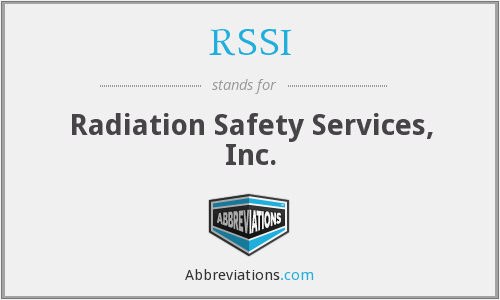 RSSI - Radiation Safety Services, Inc.