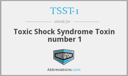 What does TSST-1 stand for?